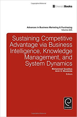 Sustaining Competitive Advantage via Business Intelligence, Knowledge Management, and System Dynamics