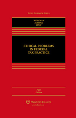 Ethical Problems in Federal Tax Practice, Fifth Edition