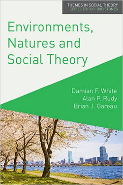 Environments, Natures and Social Theory: Towards a Critical Hybridity