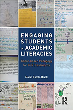 Engaging Students in Academic Literacies: Genre-based Pedagogy for K-5 Classrooms